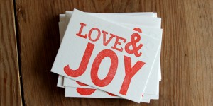 (SOLD OUT) Love & Joy: Letterpress Flat Cards